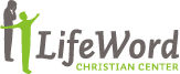 LifeWord Christian Center